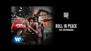 Download Kodak Black - Roll in Peace (feat. Xxxtentacion) Video