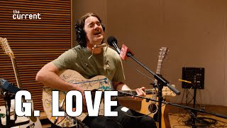 Download G. Love - Go Crazy (Live at The Current) Video