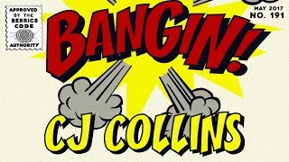 Download CJ Collins - Bangin! Video