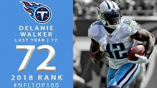 Download #72: Delanie Walker (TE, Titans) | Top 100 Players of 2018 | NFL Video