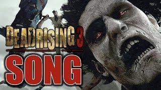 Download DEAD RISING 3 SONG ♫ Dead Are Rising (Beware the Swarm) ORIGINAL SONG by TryHardNinja Video