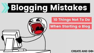 Download Blogging Mistakes: 10 Things Not To Do When Starting a Blog Video