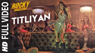 Download TITLIYAN Full Video Song | ROCKY HANDSOME | John Abraham, Shruti Haasan | Sunidhi Chauhan Video
