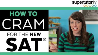 Download How to CRAM for the NEW SAT!! Tips, Tricks, and Strategies for Last Minute Prep Before the Big Test Video