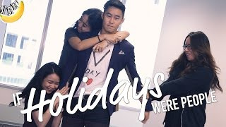 Download If Holidays Were People Video
