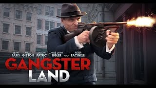 Download Gangster Land On Blu-ray & DVD - Milo Gibson, Sean Faris & Peter Facinelli Video