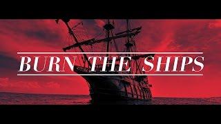 Download Burn the Ships - Monticello FBC Video