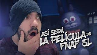 Download ASÍ SERÁ LA PELÍCULA DE FNAF SISTER LOCATION (Vídeo Exclusivo) Video