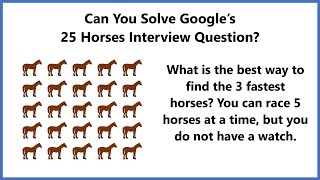 Download HARD Google Interview Question - The 25 Horses Puzzle Video