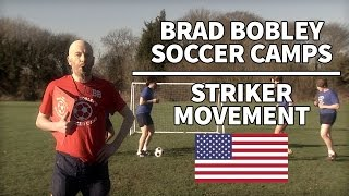 Download Striker Movement | Brad Bobley Soccer Camps Video