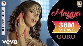 Download Mayya Mayya - Guru | Mallika Sherawat | Abhishek Bachchan Video
