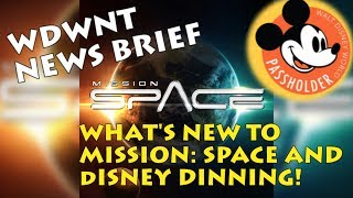 Download Updates to Mission Space, Mobile Order, and Epcot's 35th anniversary - WDWNT New Brief Video