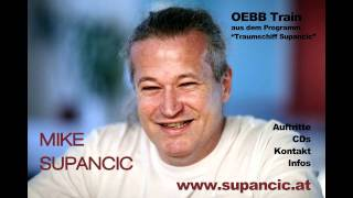 Download MIKE SUPANCIC - OEBB TRAIN live Video