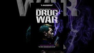 Download Drug War Video