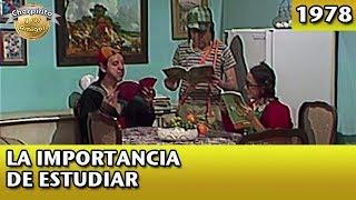 Download El Chavo   La importancia de estudiar (Completo) Video