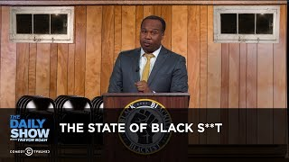 Download The State of Black S**t: The Daily Show Video