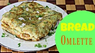 Download Bread Omlette - Quick & Easy Snack/ Breakfast Recipe Video