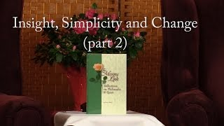 Download Insight, Simplicity and Change: Part 2 Video