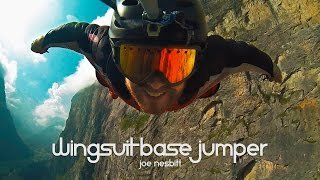 Download Wingsuit Base Jumping | Joe Nesbitt Video
