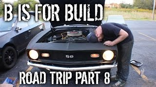 Download [B is for Build] Road Trip Episode 8 - Camaro Hits The Road Video