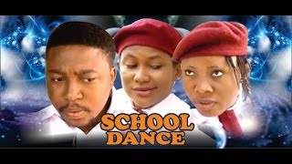 Download School Dance - 2014 Nigeria Nollywood Movie Video