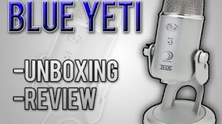 Download Blue Yeti Microphone | Unboxing & Review Video