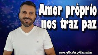 Download Amor próprio nos traz paz Video