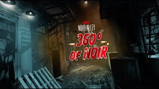 Download Noir Alley: 360° of Noir - Trailer Video
