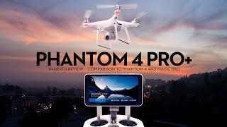 Download DJI Phantom 4 Pro+ (w/Display) In-Depth Review —Comparison to Mavic Pro and Phantom 4 [4K] Video