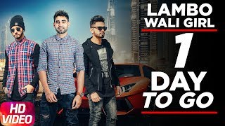 Download 1 Day To Go | Lembo Wali Girl | Yaad Brar | Veet Baljit | Full Song Coming Soon Video