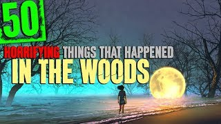 Download 50 CREEPY Things That Happened in the Woods with Nature Sound Effects - Darkness Prevails Video