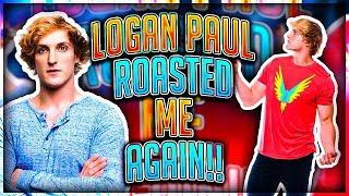 Download Logan Paul ROASTED Me AGAIN !!! (NOW IM MAD) Video