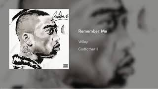 Download Wiley - Remember Me [Godfather II] Video