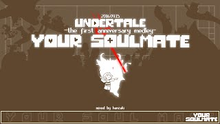 Download Your Soulmate -Undertale first anniversary medley- Video