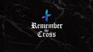 Download Remember the Cross Video