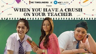 Download School Days: When You Have A Crush On Your Teacher | The Timeliners Video