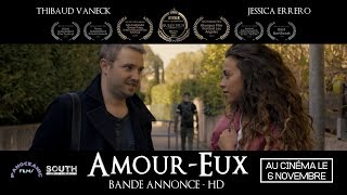Download AMOUR-EUX   Au cinéma le 6 novembre   Thibaud Vaneck & Jessica Errero   HD Video