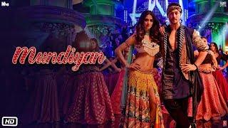 Download Baaghi 2: Mundiyan Song | Tiger Shroff, Disha Patani | Ahmed Khan ,Sajid Nadiadwala, Navraj, Palak Video