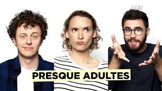 Download PRESQUE ADULTES avec NORMAN, NATOO et CYPRIEN ! - Bande Annonce de la Série Video