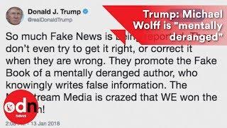 Download Donald Trump: Michael Wolff is ″mentally deranged″ Video