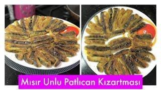 Download Mısır Unlu Patlıcan Kızartması Tarifi - Naciye Kesici - Yemek Tarifleri Video