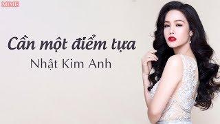 Download Cần Một Điểm Tựa - Nhật Kim Anh [Videos Lyrics] Video