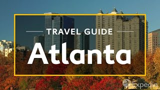 Download Atlanta Vacation Travel Guide | Expedia Video