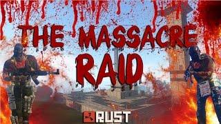 Download RUST: THE MASSACRE RAID - (RAID CAM) Video