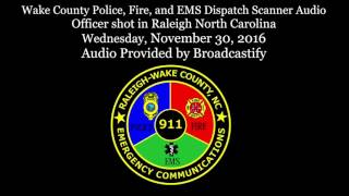 Download Wake County Police Dispatch Scanner Audio Officer shot in Raleigh North Carolina Video