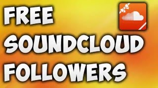 Download How To Get Free SoundCloud Followers Instantly [NEW METHOD] Video