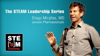 Download Diego Miralles, MD: The STEAM Leadership Series Video