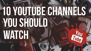 Download 10 Photography YouTube Channels You should Watch Video