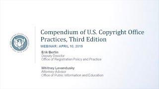 Download Compendium Webinar: Proposed Updates to the Compendium of U.S. Copyright Office Practices Video