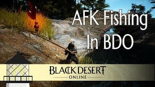 Download BDO: A Guide to AFK Fishing Video